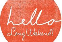 Long Weekend / by lia sophia