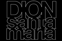 My Work / Just a peek at what I do. / by Dion Santa Maria