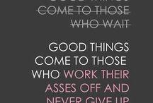 Motivation  / by Tori Workman