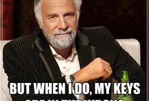 I don't always funnies / by Katie Bensen