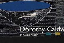 Dorothy Caldwell / Surface design, art quilts / by Karen Arzamendi