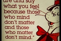 Words of Wisdom :) / by Amanda McBee