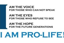 Pro-life / by Rach Pearson