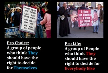 Political Stuff, God Stuff, Pro choice Stuff etc. / by Jessica O.
