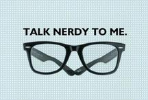 Geek :) / by Carolina Muñoz
