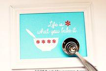 Kitchen Words, Wisdom & Fun Stuff / by Sara Clifton