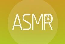 ASMR / by HardOnMyself *