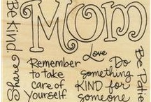 Remember Mom / by Dean-Cathy Ray