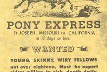 The Pony Express / by Faith Kitt