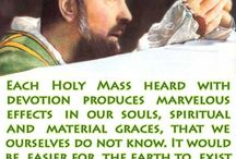 The Holy Sacrifice of The Mass / by Marie