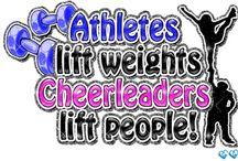 Cheerleading / by Katelyn Rolniak