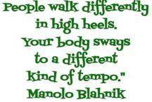 Haute Quotes / by Haute Shoeture