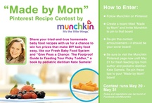 Made by Mom / Made by Mom Pinterest Recipe Contest / by Jackie