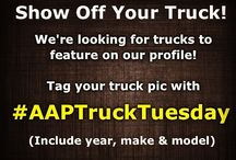 AAP Truck Tuesdays! / Tag your truck pic with #AAPTruckTuesday and you might just see it featured on our profile!  / by Advance Auto Parts