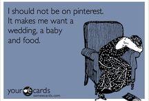Soooo true! / by Kristen Pierce