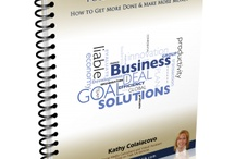 Tips for Busy Entrepreneurs / by Kathy Colaiacovo