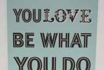 Love & Inspiration / by Luisana Suegart
