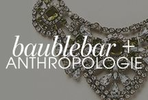 BaubleBar x Anthropologie / by BaubleBar