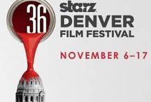 Starz Film Festival 2013 / Denver Pavilions will be hosting the FIlm makers lounge Nov. 6-15 and the Starz Film Festival closing party on November 15th. / by Denver Pavilions