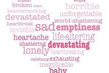 Baby Loss / by Kristen Salyards