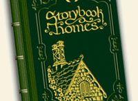 Storybook Homes / by George Harrington