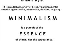 minimalist lifestyle / less is more / by Audrey Bailey