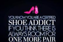 Shoes, Shoes, Shoes / by Robin Elkins