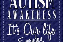 Autism Awareness & Autism Community / by Kat's Cafe