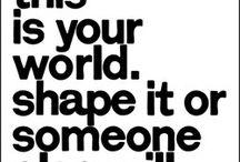 Wise Words / by Lauren McWhorter