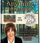 Anything is POSSIBLE / What You Can Learn From a Little Country Girl Who Went From a Two-Room School to Building an Award-Winning Village From Scratch in Just Five Weeks & Five Days. women in business, inspirational women, business, motivation, entrepreneurs / by Lorelei Kraft