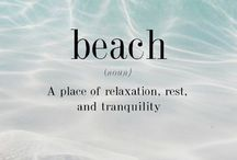 Beach Life  / Everything Beach  / by Ingrid Jackovitch
