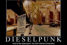 Dieselpunk  / General dieselpunk stuff.  / by Kaleb Kramer