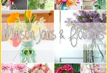 Mason Jars & Flowers / by Andrea Cammarata