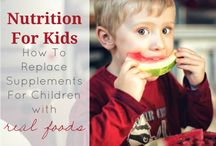 Nutrition for kids / by Kathy Shev