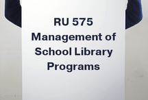 RU 575 Management of School Library Programs / Collaborative idea and resource board for the Rutgers School Library Management course.  Please pin your inspirations! / by Joyce Valenza