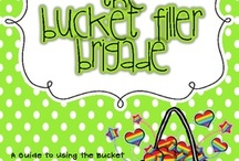 bucket fillers / by Donna Flake