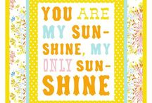 You are my sunshine / by Deans List
