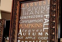 Thanksgiving and Fall / by Teresa Bronsky