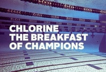 Chlorine is in my veins! / The BEST sport ever! GO RIVER RAPIDS!!! / by Hailey Sofranko