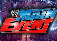 WWE Main Event / by Wrestling-Network.Net