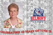 One Class Act! Betty Wiseman / Expressing our love and gratitude to Betty Wiseman! / by Belmont Athletics