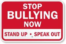 STOP BULLYING !! / by Jane haddowGreen