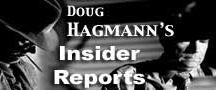 Doug Hagmann's Insider Reports / Doug Hagmann's Insider Reports / by Judi McLeod