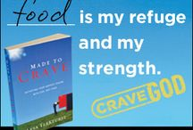 Made to Crave / by Diana Donahoo