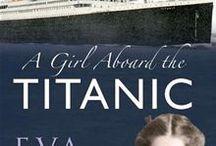 Titanic / by Connie Martin