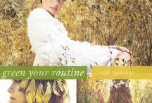 GREEN YOUR ROUTINE / by Josie Maran Cosmetics