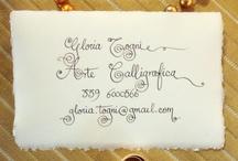 Calligraphic Art / by Gloria Wonder Togni