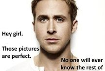 Hey Girl, sometimes you need Ryan Gosling, and that's ok. / by Mandi Loranger Photography