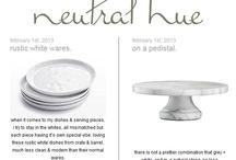 neutral hue blog posts / by Christina Loucks
