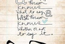 Words of Wisdom / by Kelli Schaefer
